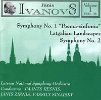 Janis Ivanovs: Orchestral Works Vol. 1