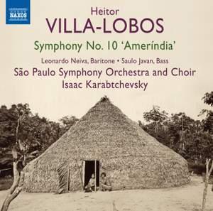 Villa-Lobos: Symphony No. 10 'Amerindia' Product Image