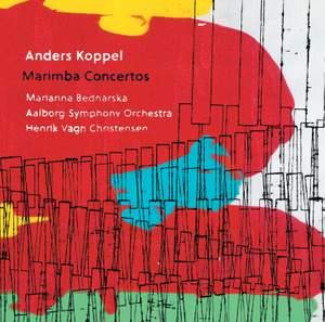 Anders Koppel: Marimba Concertos