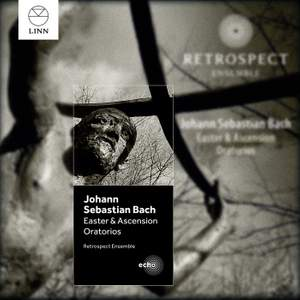 JS Bach: Easter & Ascension Oratorios