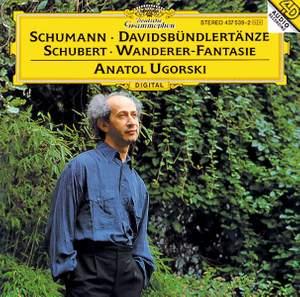Schumann: Davidsbündlertänze & Schubert: Wanderer-Fantasie