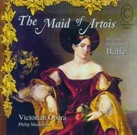 Balfe: The Maid of Artois