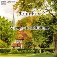 John Fox: Voyage of a Lifetime