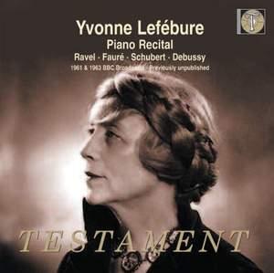 Yvonne Lefébure: Piano Recital