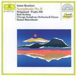 Bruckner: Symphony No. 0, Helgoland & Psalm 150 Product Image