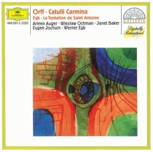 Orff: Catulli Carmina & Egk: La Tentation de Saint Antoine