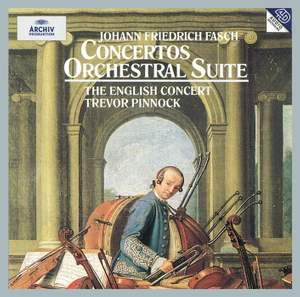 Fasch: Concertos and Orchestral Suites Product Image