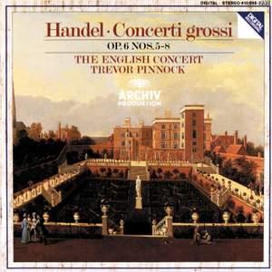 Handel: Concerti grossi Op.6, Nos. 5-8