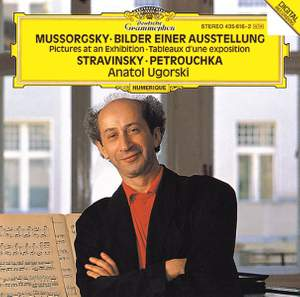 Mussorgsky: Pictures at an Exhibition & Stravinsky: Three Movements From 'Petrushka'