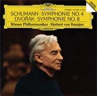 Schumann: Symphony No. 4 & Dvorak: Symphony No. 8