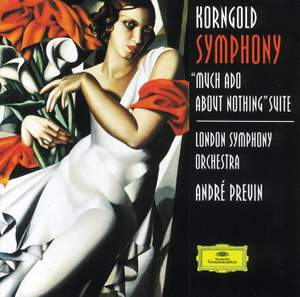 Korngold: Symphony in F sharp & Much Ado About Nothing