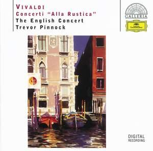 Vivaldi: Concerti 'Alla Rustica'
