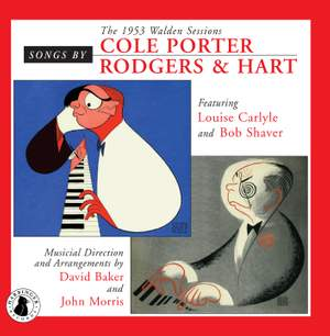Songs by Cole Porter & Rodgers & Hart: The 1953 Walden Sessions
