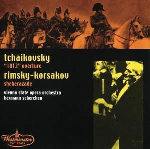 Tchaikovsky: 1812 Overture & Rimsky-Korsakov: Sheherazade