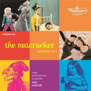 Tchaikovsky: The Nutcracker Op. 71 & Symphony No. 4