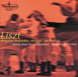 Liszt: Hungarian Rhapsodies and symphonic poems