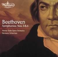 Beethoven: Symphonies Nos. 3 'Eroica' & 6 'Pastoral'