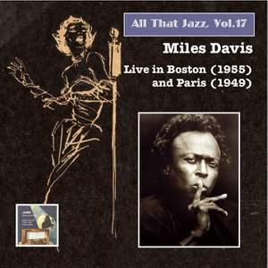 All That Jazz, Vol. 17: Miles Davis, Vol. 2 (Live in Boston 1955 & Paris 1949)