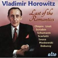 Vladimir Horowitz: Last of the Romantics