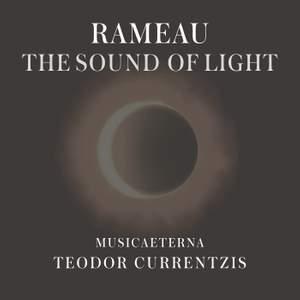 Rameau – The Sound of Light