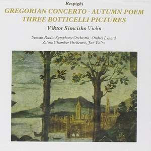 Respighi: Works for Violin & Orchestra