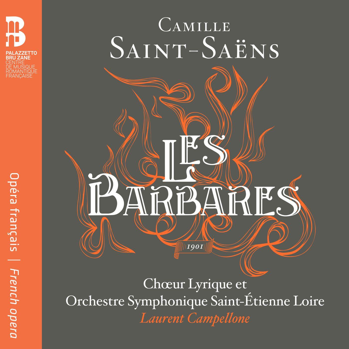 Saint-Saëns: Les Barbares