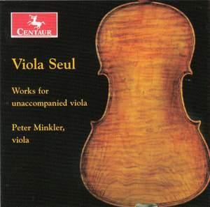 Viola Seul: Works for Unaccompanied Viola
