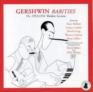 Gershwin Rarities (The 1953-1954 Walden Sessions)