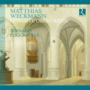 Weckman: Complete Organ Works