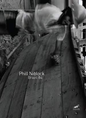 Phill Niblock: Brazil 84