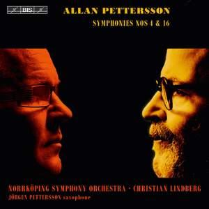Pettersson: Symphonies Nos. 4 & 16