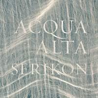 Serikon: Acqua Alta