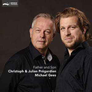 Christoph & Julian Prégardien - Father & Son