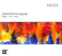 Jean-Pierre Leguay: Étoilé, Trio & Azur