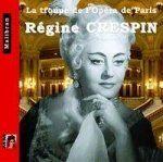 Singers of the Paris Opera - Regine Crespin