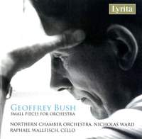 Geoffrey Bush: Works for chamber orchestra