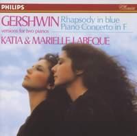 Gershwin: Rhapsody in Blue & Piano Concerto in F