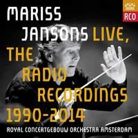 Mariss Jansons Live: The Radio Recordings 1990-2014