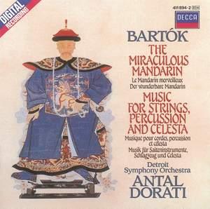 Bartók: The Miraculous Mandarin & Music for Strings, Percussion & Celesta