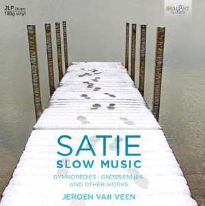 Satie: Slow Music - Vinyl Edition