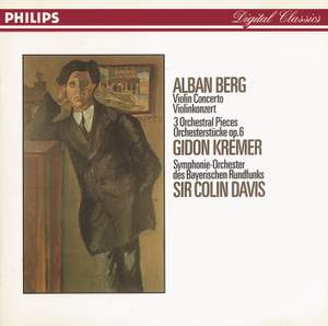Berg: Violin Concerto & Three Orchestral Pieces