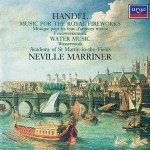 Handel: Music for the Royal Fireworks & Water Music Suites Product Image