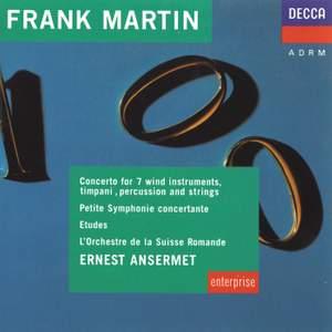Martin: Concerto For 7 Wind Instruments, Etudes & Petite Symphonie Concertante