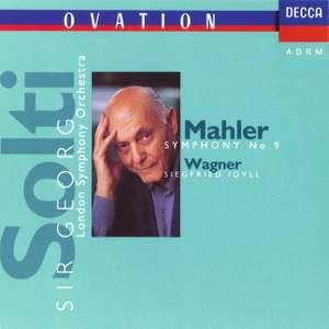 Mahler: Symphony No. 9 & Wagner: Siegfried Idyll