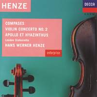 Henze: Compases, Violin Concerto No. 2 & Apollo et Hyazinthus