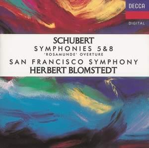Schubert: Symphonies Nos. 5 & 8, Rosamunde Overture