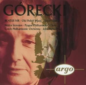 Gorecki: Beatus Vir & Old Polish Music
