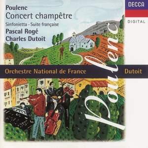 Poulenc: Concert champêtre, Suite française and other works