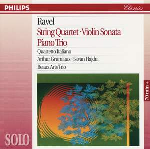 Ravel: String Quartet, Violin Sonata & Piano Trio