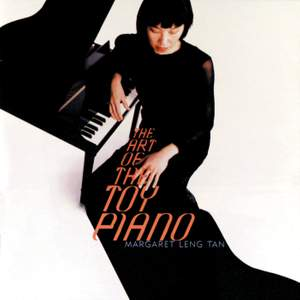 The Art of the Toy Piano